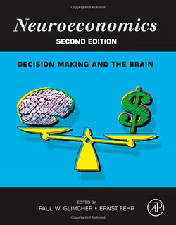 Neuroeconomics - Decision Making and the Brain